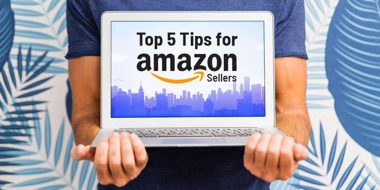 Top-Five-Tips-for-Amazon-Sellers