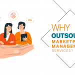 Why outsource marketplace management services