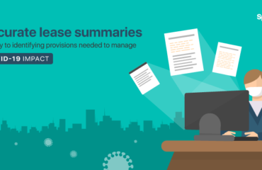 Accurate lease summaries are key to identifying provisions needed to manage Covid-19 impact