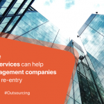 How real estate outsourcing services can help property management companies better focus on re-entry