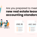 Are you prepared to meet the new real estate lease accounting standards