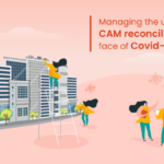 Managing the uphill task of CAM reconciliation in the face of Covid-19 pandemic