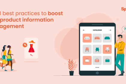 Top 3 best practices to boost your product information management