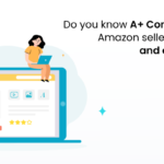 Do you know A+ Content can help Amazon sellers boost sales and engagement?