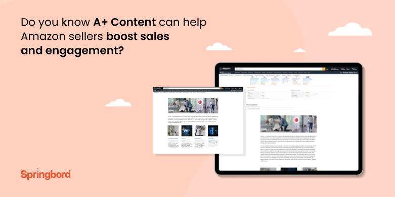 Do you know A+ Content can help Amazon sellers boost sales and engagement