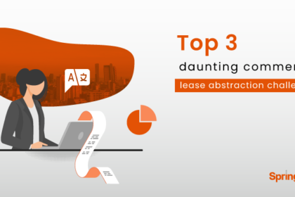 Top 3 daunting commercial lease abstraction challenges