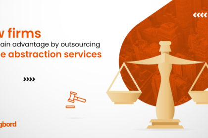 How law firms can gain advantage by outsourcing lease abstraction services