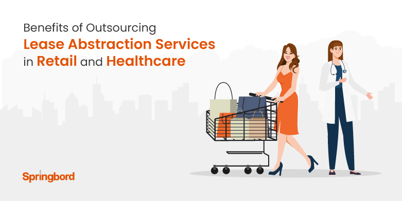 Healthcare, Retail Lease Abstraction Services Outsourcing