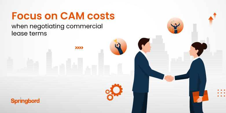Focus on CAM costs when negotiating commercial lease terms