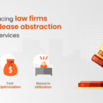 Challenges facing law firms in managing lease abstraction and related services