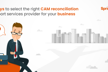 3 ways to select the right CAM reconciliation support services provider for your business