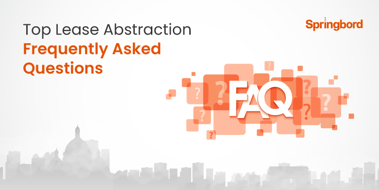 Lease Abstraction FAQs