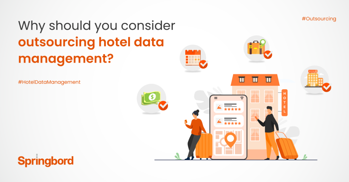 Why should you consider outsourcing hotel data management?